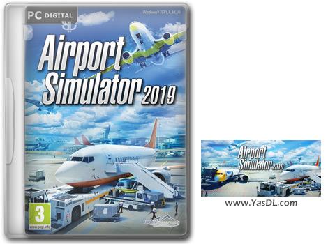 دانلود بازی Airport Simulator 2019 برای PC