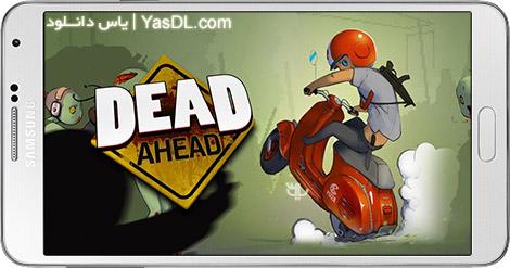دانلود بازی Dead Ahead Zombie Warfare 2.1.1 - کشتار زامبی ها برای اندروید + نسخه بی نهایت