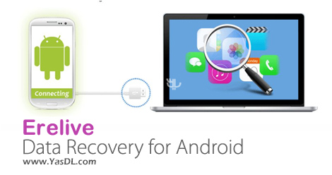 Erelive Data Recovery For Android 5.2.0.0 - Undelete Android Deleted Data