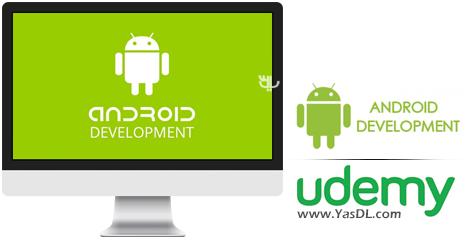 دانلود آموزش برنامه نویسی اندروید برای مبتدیان - Learn Android Development