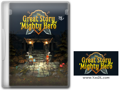 دانلود بازی The Great Story of a Mighty Hero Remastered برای PC