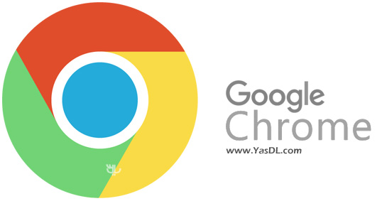دانلود گوگل کروم Google Chrome Final + Portable + Linux + Mac