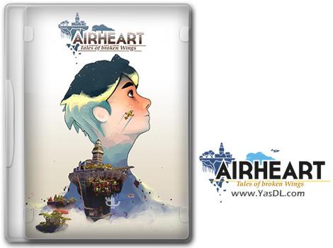دانلود بازی AIRHEART Tales of Broken Wings برای PC