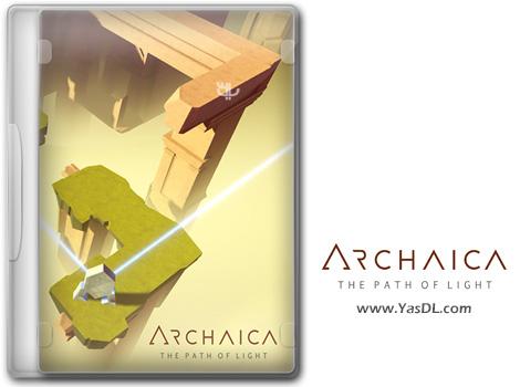 دانلود بازی Archaica The Path of Light برای PC