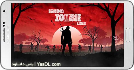 دانلود بازی Behind Zombie Lines 1.2 - فراتر از مرز زامبی ها برای اندروید + دیتا