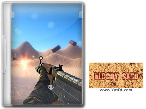 دانلود بازی Bloody Sand برای PC