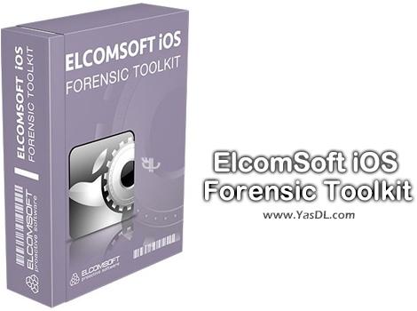 دانلود ElcomSoft iOS Forensic Toolkit 4.0 - شکستن محدودیت های آیفون و آیپد
