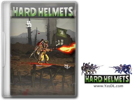 دانلود بازی Hard Helmets برای PC
