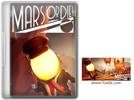 دانلود بازی Mars or Die برای PC