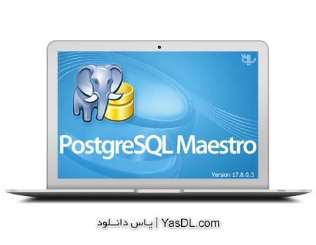 دانلود PostgreSQL Maestro Professional 17.8.0.3 - مدیریت پایگاه داده