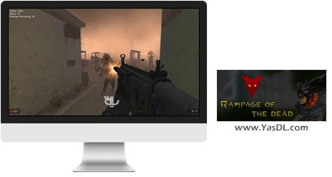 دانلود بازی Rampage of the Dead برای PC