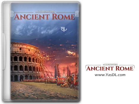 دانلود بازی Aggressors Ancient Rome برای PC