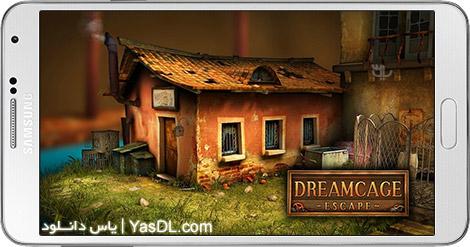 دانلود بازی Dreamcage Escape 1.24 - فرار از قفس برای اندروید