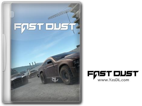 دانلود بازی Fast Dust برای PC