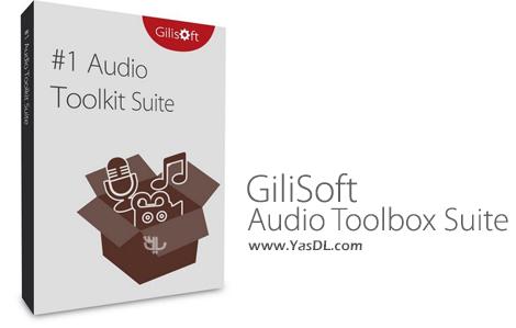 دانلود GiliSoft Audio Toolbox Suite 2018 7.0.0 - ویرایش حرفه ای فایل های صوتی