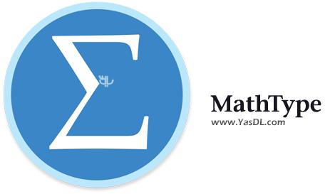 دانلود MathType 7.2.0.420 - نرم افزار تایپ فرمول و معادلات ریاضی