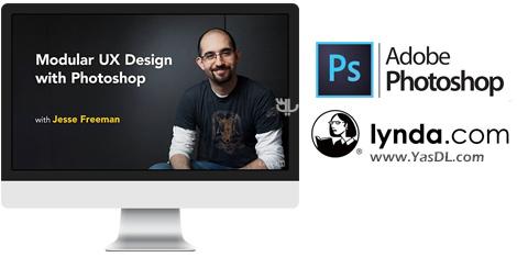دانلود دوره آموزشی طراحی رابط کاربری ماژولار با استفاده از فتوشاپ - Modular UX Design with Photoshop
