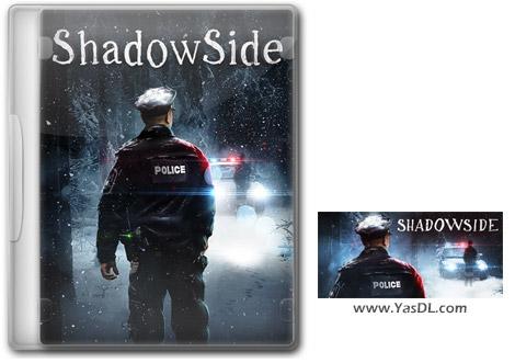 دانلود بازی ShadowSide برای PC