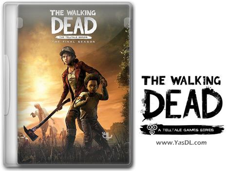 دانلود بازی The Walking Dead The Final Season Episode 1 برای PC