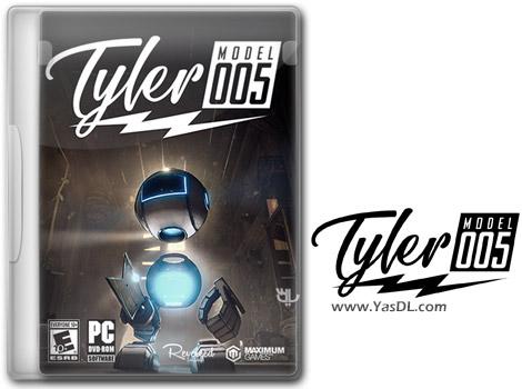 دانلود بازی Tyler Model 005 برای PC