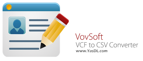 VovSoft VCF To CSV Converter 2.2.0 Convert VCF Files To CSV