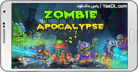 دانلود بازی Zombie Apocalypse 1.0.8 - آخرالزمان زامبی ها برای اندروید