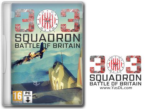 دانلود بازی 303Squadron Battle of Britain برای PC