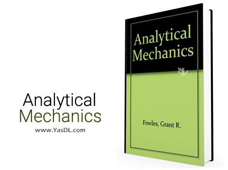 دانلود کتاب مکانیک تحلیلی فولز + حل المسائل - فرمت PDF