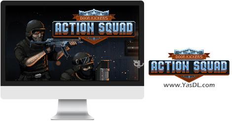 دانلود بازی Door Kickers Action Squad برای PC