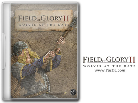 دانلود بازی Field of Glory II Wolves at the Gate PROPER برای PC