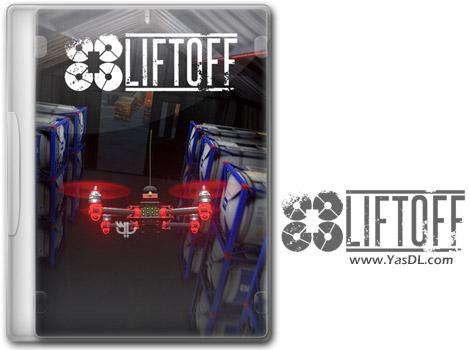دانلود بازی Liftoff برای PC