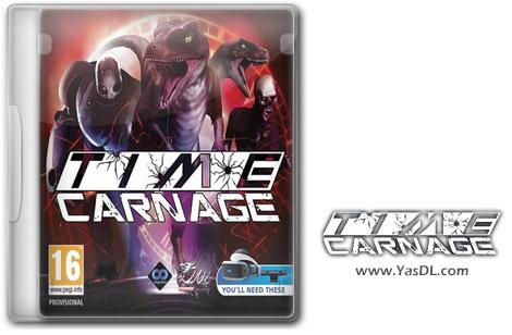 دانلود بازی Time Carnage برای PC