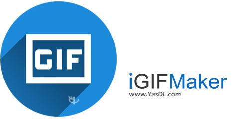 دانلود iGIFmaker 4.4.0.0 - تولید آسان و سریع انیمیشن های GIF