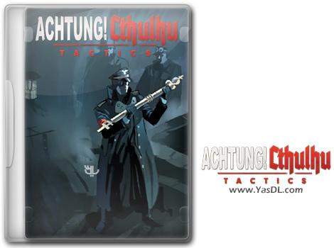 دانلود بازی Achtung Cthulhu Tactics برای PC