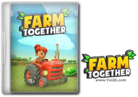 دانلود بازی Farm Together برای PC