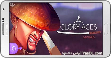 دانلود بازی Glory Ages - Samurais 1.01 - عصر ساموراییها برای اندروید + نسخه بی نهایت