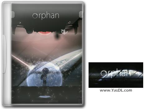دانلود بازی Orphan برای PC