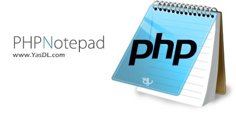 دانلود PHPNotepad 1.7.2 - محیط برنامه نویسی وب HTML, PHP, JavaScript, CSS, XML