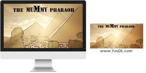 دانلود بازی The Mummy Pharaoh برای PC
