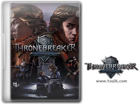 دانلود بازی Thronebreaker The Witcher Tales برای PC