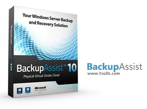 دانلود BackupAssist Desktop 10.4.3 - دستیار پشتیبانگیری هوشمند برای سیستم