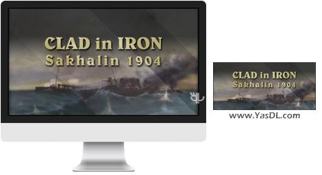 دانلود بازی Clad in Iron Sakhalin 1904 برای PC