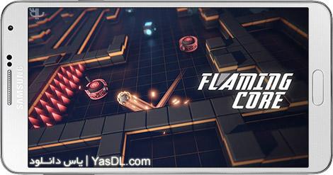 دانلود بازی Flaming Core 3.2.6 - هسته شعلهور برای اندروید