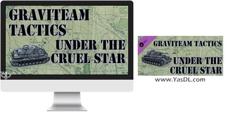 دانلود بازی Graviteam Tactics Under the Cruel Star برای PC