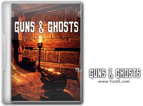 دانلود بازی Guns and Ghosts برای PC
