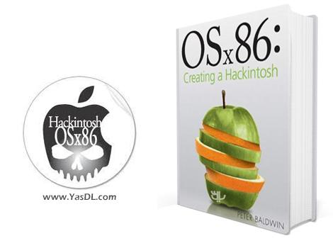 دانلود کتاب آموزش ساخت هکینتاش - OSx86: Creating a Hackintosh