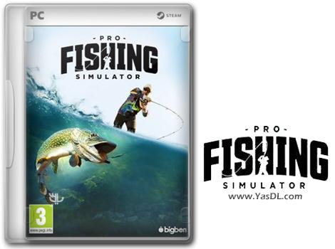 دانلود بازی PRO FISHING SIMULATOR برای PC