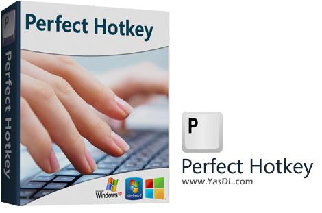 دانلود Perfect Hotkey 2.43 - نرم افزار تعریف کلیدهای میانبر برای ویندوز