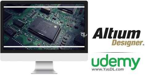 دانلود آموزش طراحی در آلتیوم دیزاینر - Design and Create Any Custom Component in Altium Designer