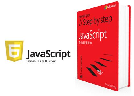 دانلود کتاب آموزش قدم به قدم جاوا اسکریپت - JavaScript Step by Step, Third Edition